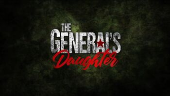 The General's Daughter title card
