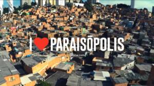 I Love Paraisópolis 2015 teaser