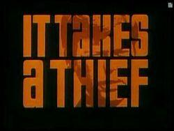 It Takes a Thief 1969