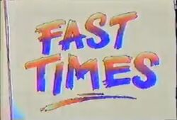 Fast times title