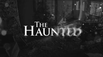 The Haunted titlecard
