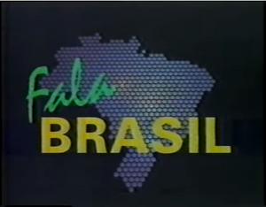 Fala Brasil (Rede OM)