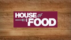 House of Food Titlecard