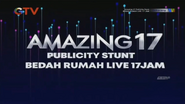 Bedah Rumah Baru Live Special Amazing 17 Publicity Stunt