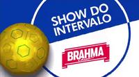 Show do Intervalo Versão Jogos do Brasil (2016) Brahma