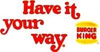 Burger King vintage slogan
