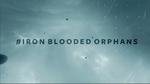 IronBloodedOrphans