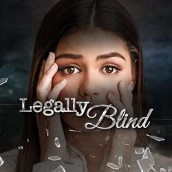 Legally Blind titlecard