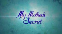 My Mother's Secret titlecard