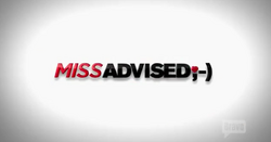 Miss Advised
