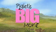 Piglet's Big Movie Title Card