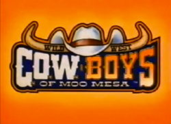 Wild West Cowboys of Moo Mesa Title Card