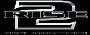 Rise 2 Resurrection (demo)