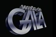 Sessao de Gala 1990, 2000-2005