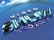Video Show Retro 2005