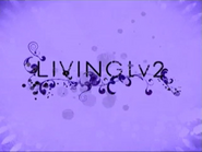 Living TV 2 ID 2006