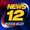 News 12 Madison Valley