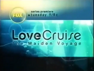 FOX promo - Series Premiere of Love Cruise - The Maiden Voyage - 2001
