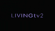 Living TV 2 ID 2004