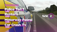 TVNE 2 promo Police Ten 7 Renters Motorway Patrol Car Crash TV 2016