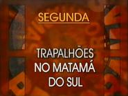 SRT promo - Trapalhoes em Matama do Sul - 1997