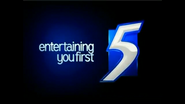 Channel 5 ID - Entertaining You First - 2007