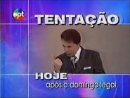 EPT promo - Tentacao - 2000
