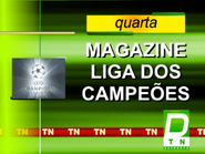 TN Desporto promo - Magazine Liga Dos Campeoes