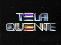 Tela Quente 1999
