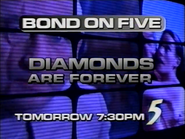 CH5 promo - Bond on Five - Dimaonds Are Forever - 1997