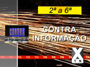 TN Extra - Contra Informacao promo (1999)