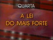 SRT promo - A Lei Do Mais Forte - 1996