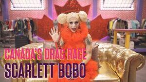 Canada's Drag Race Meet Scarlett Bobo
