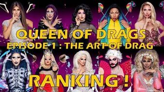 Queen Of Drags episode 1 The Art Of Drag ║ RANKING! ║