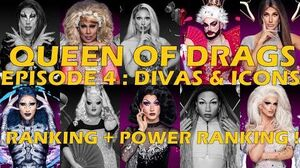 Queen Of Drags episode 4 - Divas & icons ║ RANKING + POWER RANKING! ║