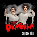 The Boulet Brothers' DRAGULA (Season 2)