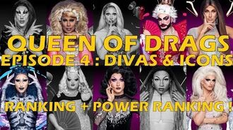Queen Of Drags episode 4 Divas & icons ║ RANKING POWER RANKING ! ║
