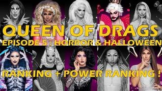 Queen Of Drags episode 5 Horror & Halloween ║ RANKING POWER RANKING ! ║-0