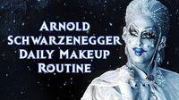 Arnold Schwarzenegger Daily Makeup Routine