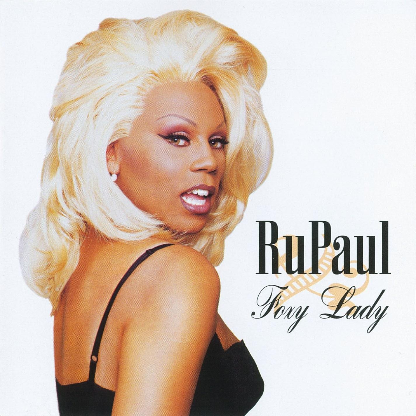 220px-RuPaul - Foxy Lady