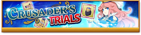 Crusader trials