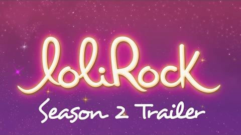 Season 2 Trailer! - LoliRock