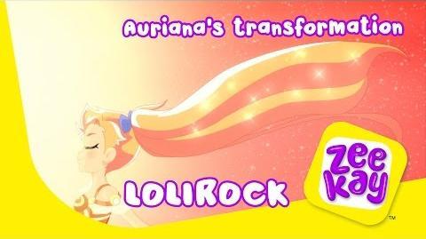Auriana's Transformation LoliRock ZeeKay
