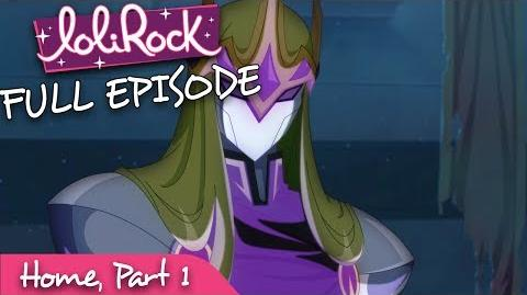 LoliRock - Home, Part 1 - Series 1, Episode 25 - FULL EPISODE - LoliRock
