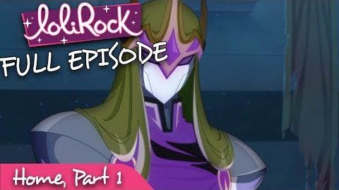 LoliRock - Home, Part 1 - Series 1, Episode 25 - FULL EPISODE - LoliRock