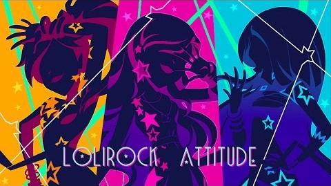 LoliRock Attitude Vidéoclip LoliRock