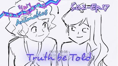 LR217 Truth be Told ANIMATIC