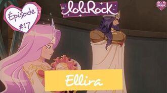 Ellira Teaser de l'épisode 17 LoliRock