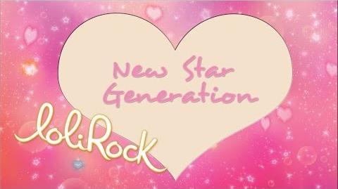 New Star Generation OFFICIAL AUDIO LoliRock