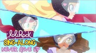 Never Give Up Instrumental Karaoke Sing-along LoliRock